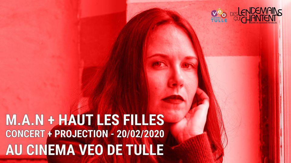 """M.A.N avant le film """"Haut Les Filles"""""""