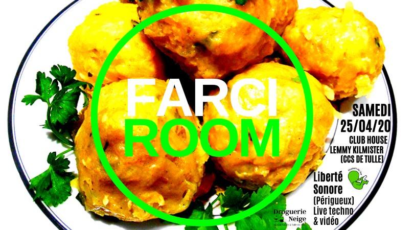 FARCI ROOM® #2 | Liberté Sonore